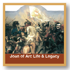 Joan Of Arc Life & Legacy
