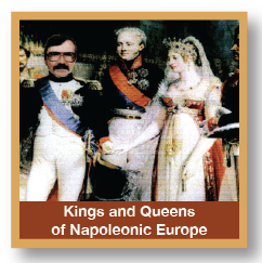 Kings and Queens of Napoleonic Europe